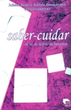 Saber-cuidar de Si, do Outro, da Naturea