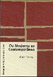 Do Moderno ao Contemporâneo