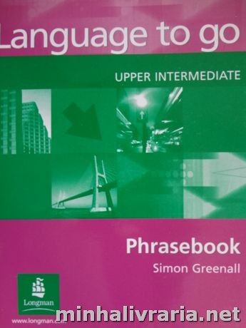 Language to Go - Upper Intermediate - Phrasebook
