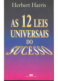 As 12 Leis Universais do Sucesso