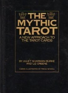 The Mytic Tarot: a New Approach to the Tarot Cards