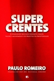 Supercrentes - o Evangelho Segundo Kenneth Hagin