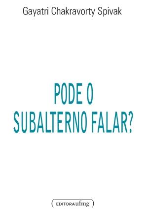 Pode o Subalterno Falar?