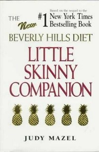 The New Beverly Hills Diet Little Skinny Companion