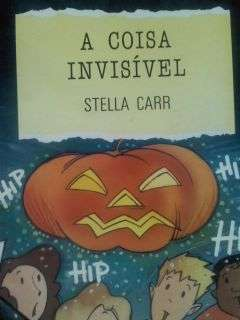 A Coisa Invisível - Serie Calafrio