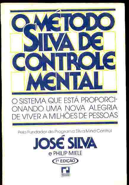 O método silva de controle mental