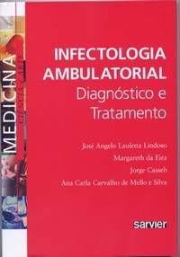 Infectologia Ambulatorial: Diagnóstico e Tratamento