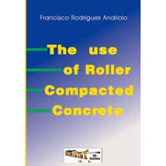 The Use of Roller Compacted Concrete