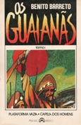 Os Guaianãs 2 Volumes