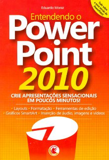 Entendendo o Power Point 2010