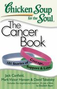 The Cancer Book: 101 Stories of Courage, Support e Love