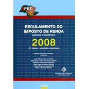 Regulamento do Imposto de Renda Anotado e Comentado 2009