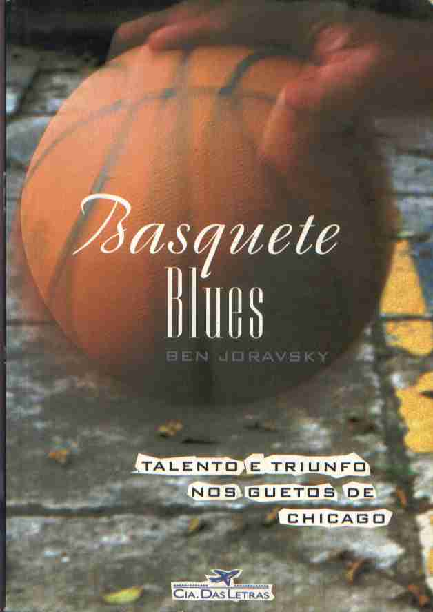 Basquete Blues - Talento e Triunfo nos Guetos de Chicago