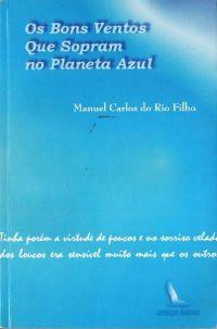 Os Bons Ventos Que Sopram no Planeta Azul