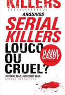Arquivos Serial Killers Made in Brazil