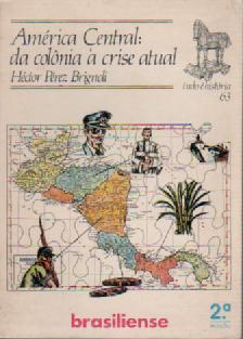 america Central: da colonia a crise atual