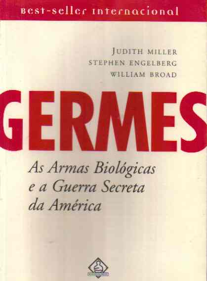Germes: as Armas Biológicas e a Guerra Secreta da América