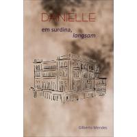 Danielle Em Surdina, Langsam