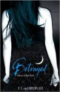 Betrayed - V. 2 a House of Night Novel