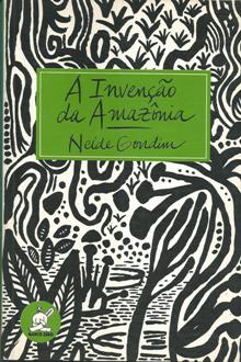 A Invenção da Amazônia