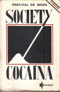 Society Cocaina