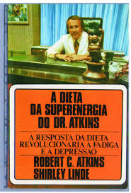 A Dieta da Superenergia do Dr. Atkins
