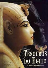 Tesouros do Egito - do Museu Egípcio do Cairo