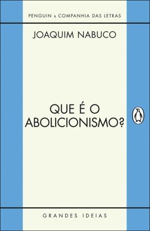Que é o Abolicionismo?