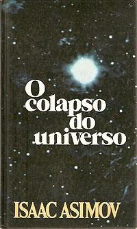 O Colapso do Universo