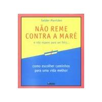 Nao Reme Contra a Mare