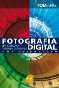 Fotografia Digital - Uma Introdução