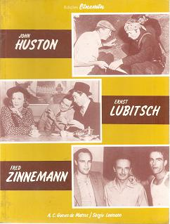 Huston - Lubitsch - Zinnemann