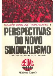 Perspectivas do Novo Sindicalismo