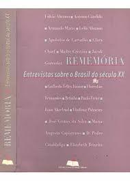 Rememória Entrevistas Sobre o Brasil do Século XX