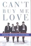 Can´t Buy Me Love - os Beatles, a Grã-bretanha e os Estados Unidos