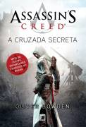 Assassins Creed - a Cruzada Secreta