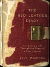 The Red Leather Diary: Reclaiming a Life Through the Pages of a Lost J
