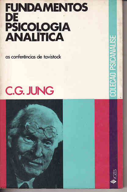 Fundamentos de Psicologia Analitica: as Conferencias de Tavistok