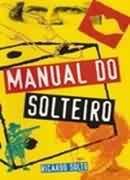 MANUAL DO SOLTEIRO