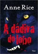 Dádiva do Lobo, A
