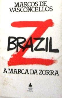 Brazil a Marca da Zorra