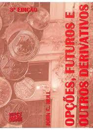 Opções Futuros e Outros  Derivativos