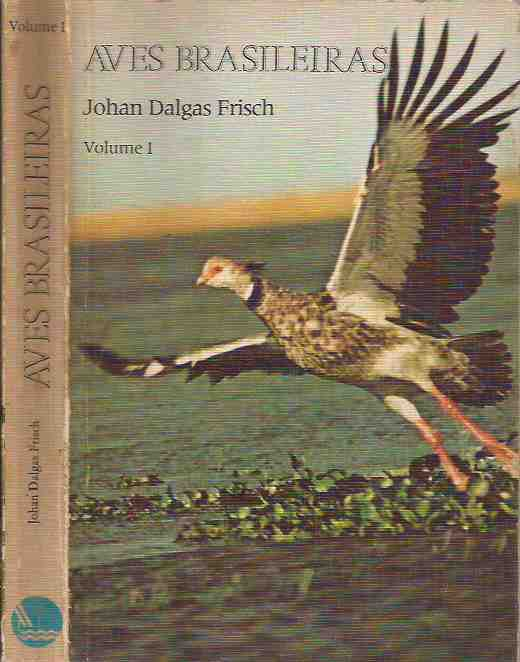Aves Brasileiras - Volume 1