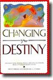 Changing Your Destiny