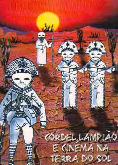 CORDEL, LAMPIÃO E CINEMA de ADRIANA CORDEIRO AZEVEDO pela FERREIRA STUDIO (2004)