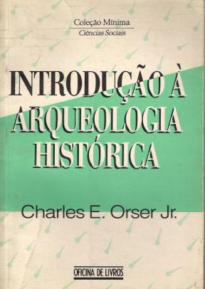 Introdução à Arqueologia Histórica