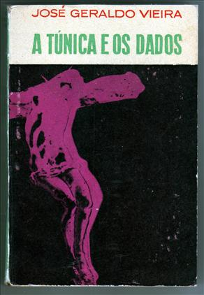 A Túnica e os Dados de José Geraldo Vieira pela Martins (1963)