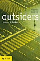 Outsiders - Estudos de Sociologia do Desvio