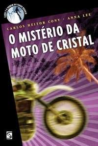 O MISTERIO DA MOTO DE CRISTAL