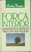 Força interior de Carlos França pela Círculo do Livro (1989)